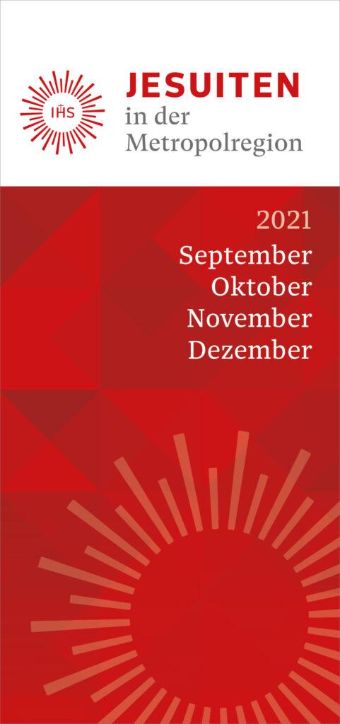 Jesuiten in der Metropolregion September bis Dezember 2021